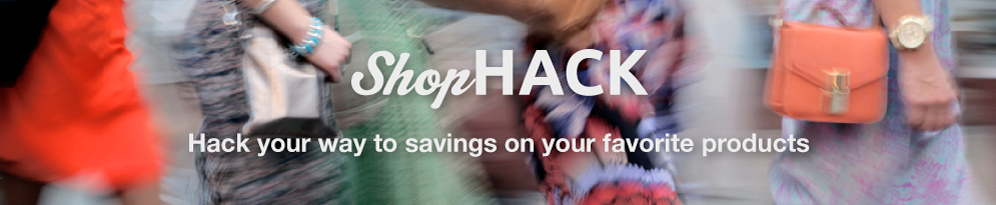 ShopHack - Hack your way to savings on your favorite products.